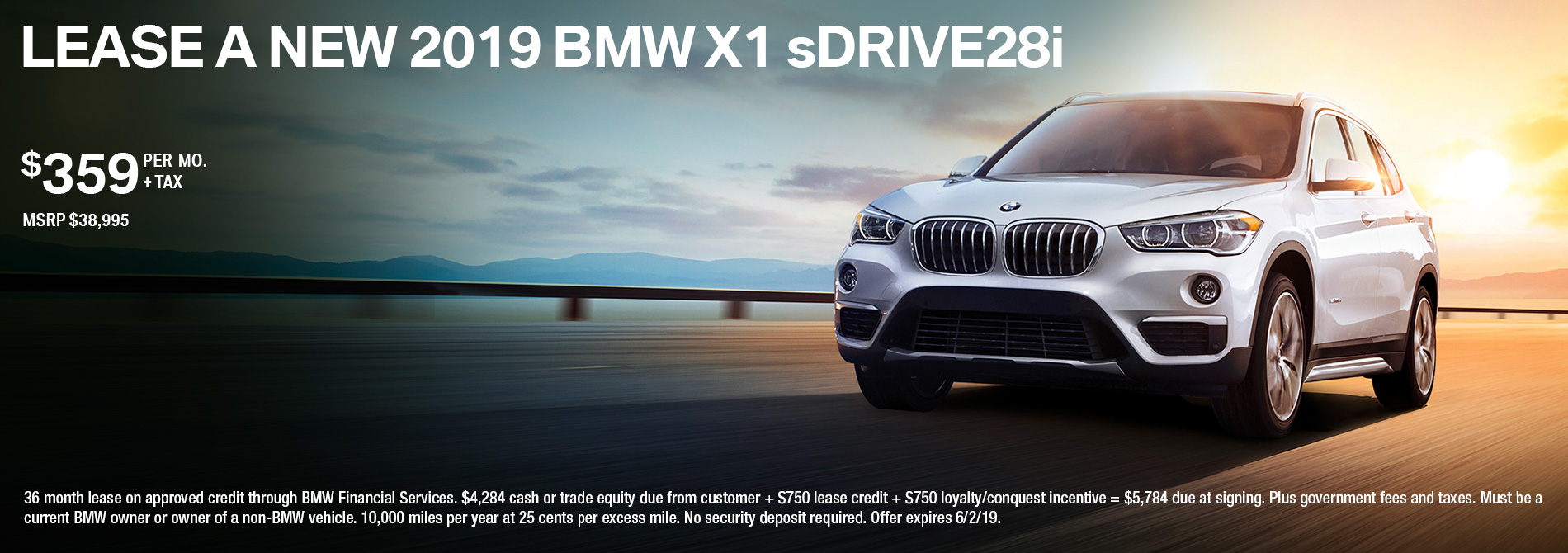2019 Bmw X1 Sdrive28i Lease For 359 Mo 36 4 284 Plus Tax And License Due At Signing Msrp 38 995 Offer Ends 6 2 19