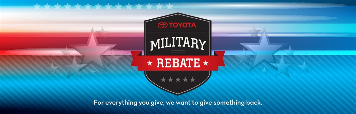 Find out about the Military Rebate from Toyota!