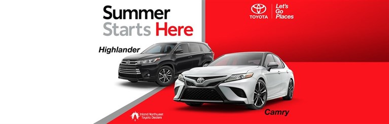 Summer Starts Here with Highlander and Camry